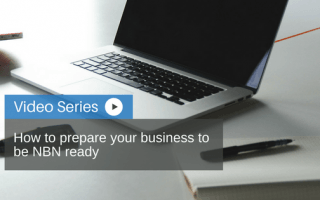 How to prepare your business to be NBN ready