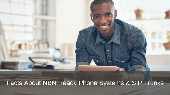 SIP trunk and nbn ready phone systems
